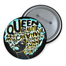 "Load image into Gallery viewer, ""Black Queen"" Custom Pin Buttons"