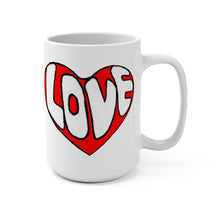 "Load image into Gallery viewer, ""It's All About Love"" Mug 15oz"