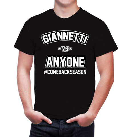 Giannetti vs Anyone #comebackseason Tee