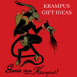 Twelve Unique & Creepy Krampus Gift Ideas