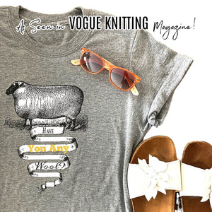 Have you any wool T shirts, As seen in Vogue Knitting magazine!