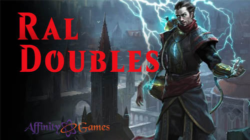 Ral Doubles Combo By LimitlessMTG