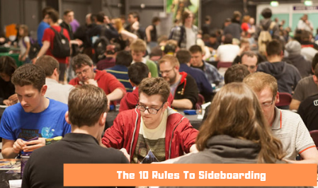 The 10 Rules To Sideboarding