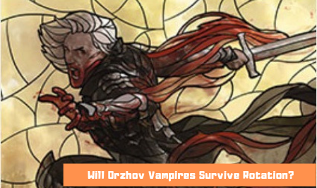 Standard Rotation Watch: Orzhov Vampires