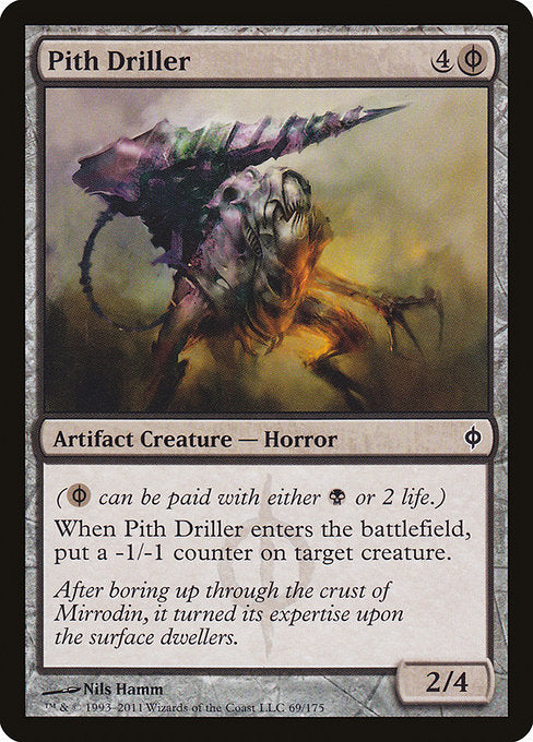 Pith Driller [New Phyrexia] | Affinity Games