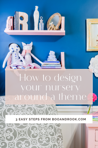 boo and rook how to design your nursery around a theme