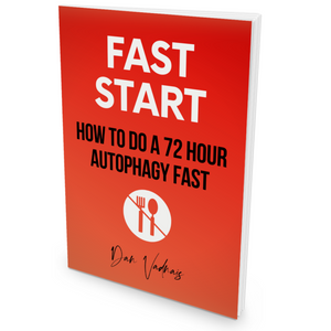 Fast Start: How To Do A 72 Hour Autophagy Fast (Paperback)