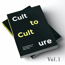 Cult to Culture - Book I