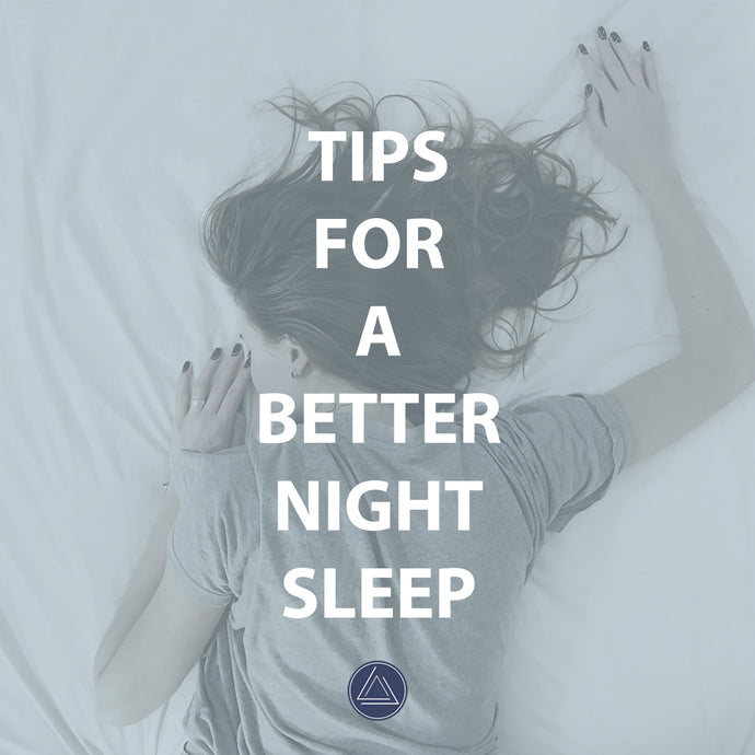 Tips For a Better Nights Sleep