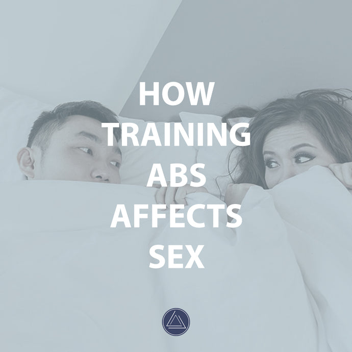 How Training Abs Affects Sex