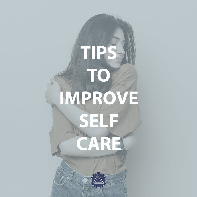 Tips To Improve Self Care