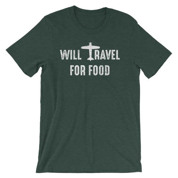 A heather green t-shirt that says Will Travel for Food in white. Perfect gift for foodies, travel lovers, and frequent flyers!