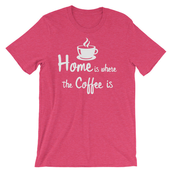 "A heather raspberry-coloured t-shirt with an illustrated coffee cup, and the words, ""Home is where the Coffee is"""