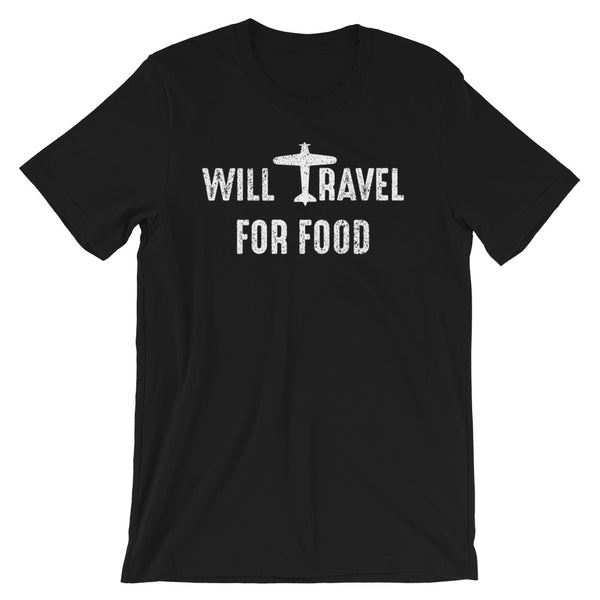 A black t-shirt that says Will Travel for Food in white. Perfect gift for foodies, travel lovers, and frequent flyers!
