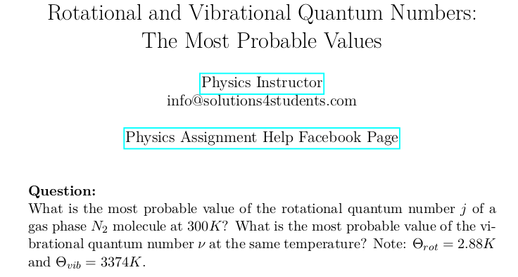 Rotational and Vibrational Quantum Numbers: The Most Probable Values
