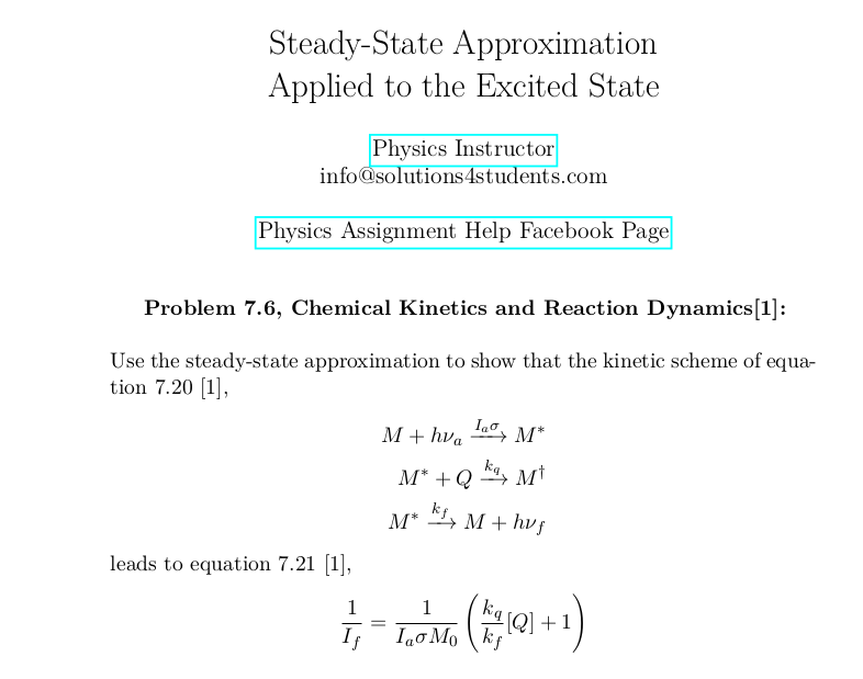 Steady-State Approximation Applied to the Excited State