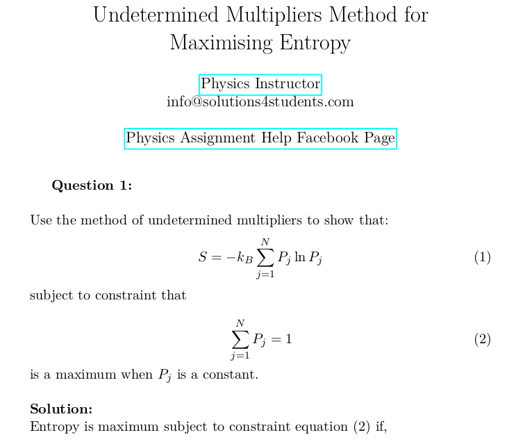 Undetermined Multipliers Method for Maximising Entropy