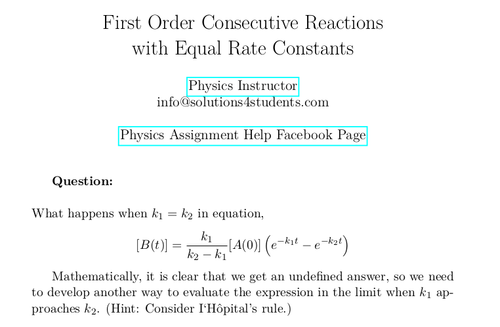 First Order Consecutive Reactions with Equal Rate Constants