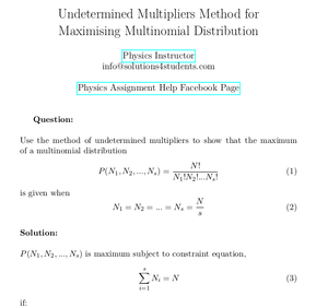 Undetermined Multipliers Method for Maximising Multinomial Distribution