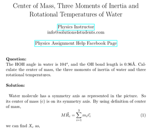 Center of Mass, Three Moments of Inertia and Rotational Temperatures of Water