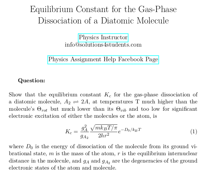 Equilibrium Constant for the Gas-Phase Dissociation of a Diatomic Molecule