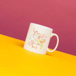 Don't Forget To Lose Yourself - 10oz Mug