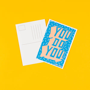 You Do You - A6 Postcard