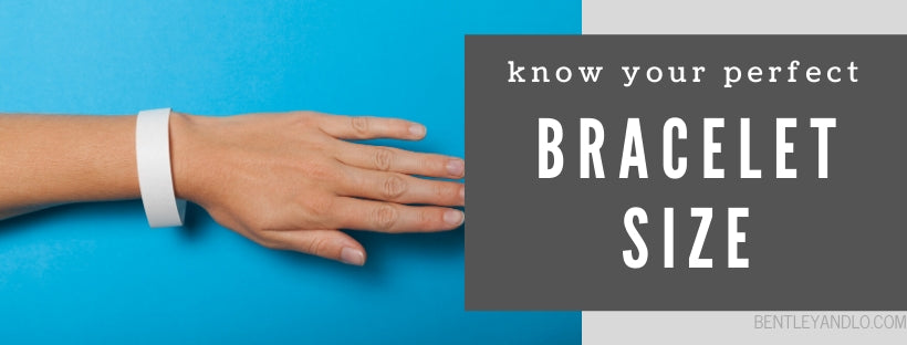 know your perfect bracelet size