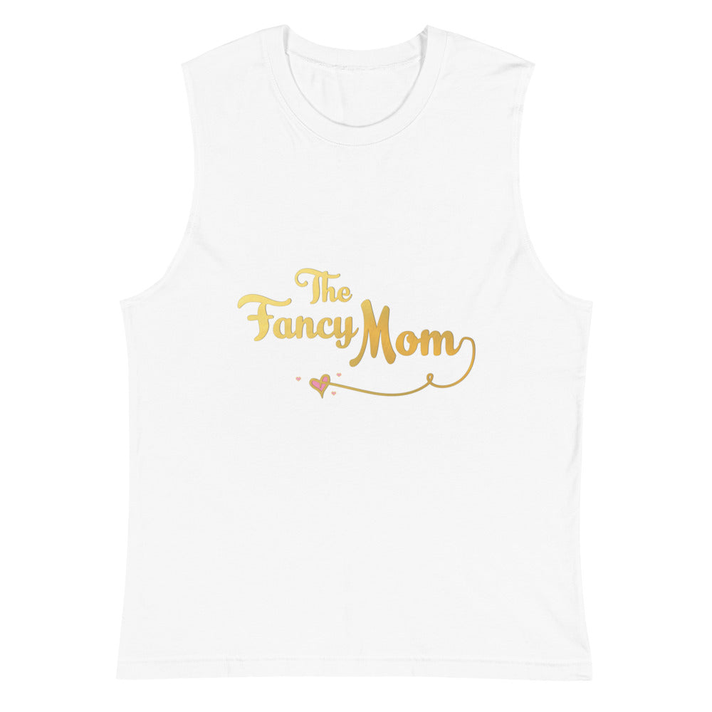 The Fancy Mom Muscle Tee