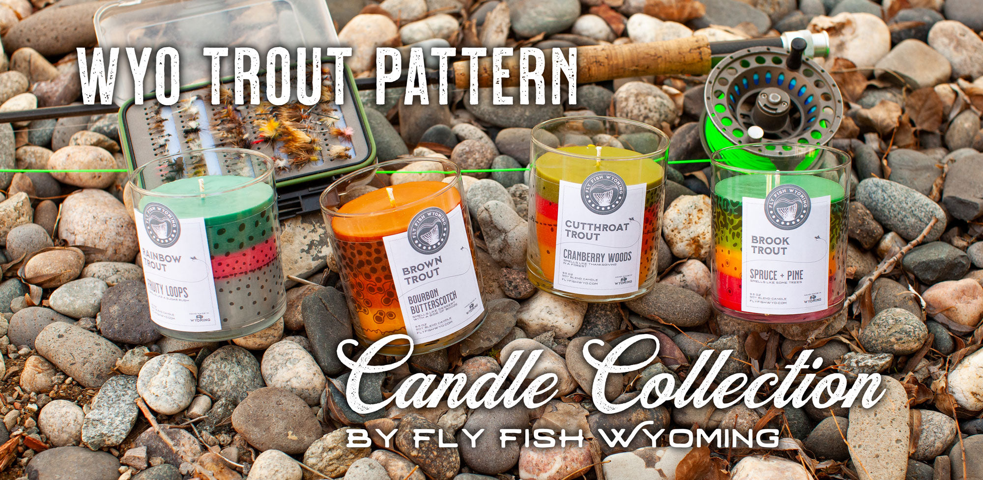 Wyoming trout, rainbow trout, cutthroat trout, brown trout, brook trout, fly fishing, candles