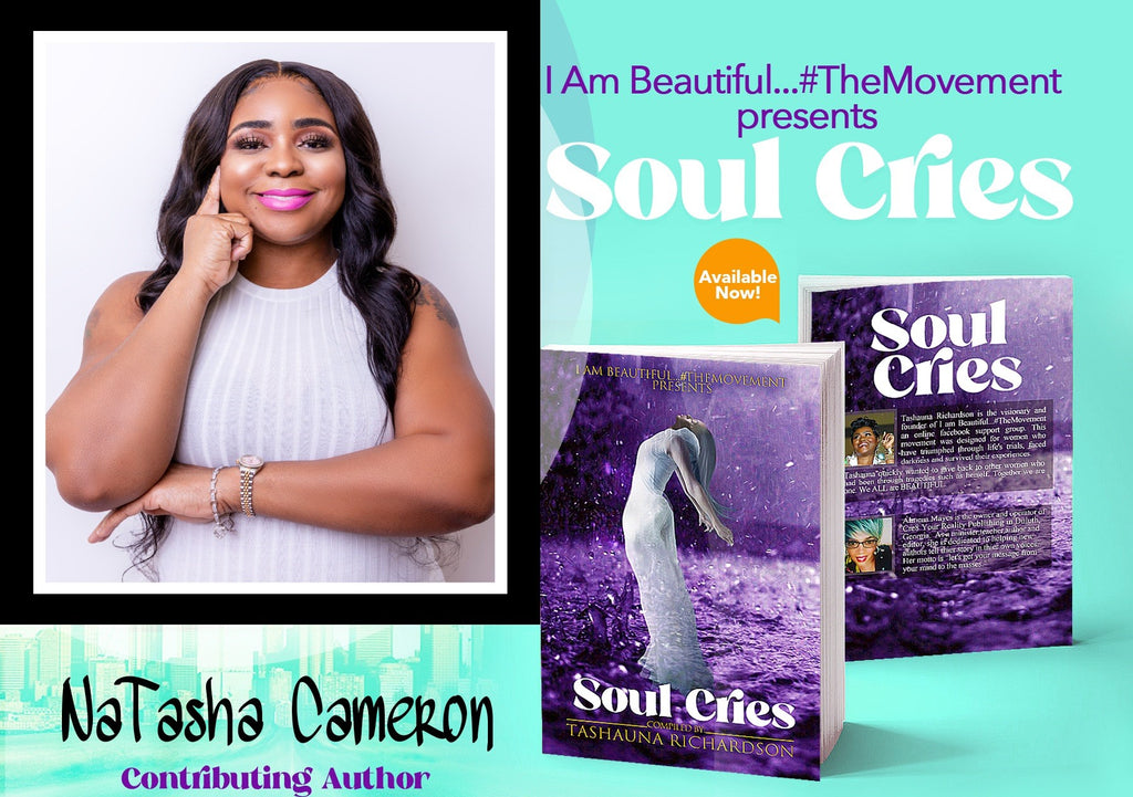Soul Cries - NaTasha Cameron Contributing Author