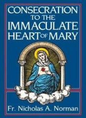 Consecration to the Immaculate Heart of Mary