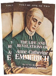 The Life and Revelations of Anne Catherine Emmerich (Volume 2)