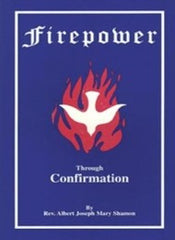 Fire Power Through Confirmation