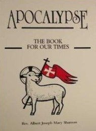 Apocalypse: The Book of Our Times