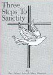Three Steps to Sanctity