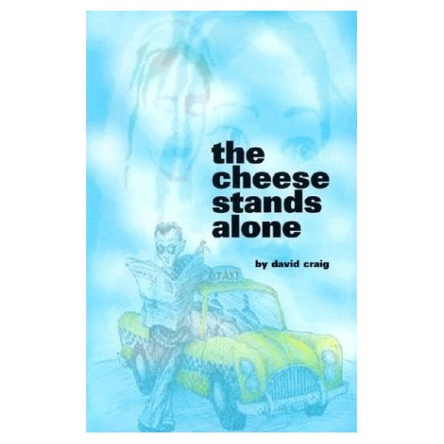 The Cheese Stands Alone - CMJ Marian Publishers