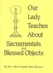 Our Lady Teaches About the Sacramentals and Blessed Objects