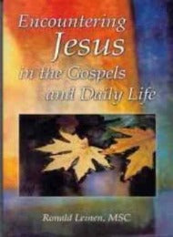 Encountering Jesus in the Gospels and Daily Life - CMJ Marian Publishers