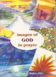 Images of God in Prayer - CMJ Marian Publishers