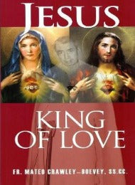 Jesus King of Love - CMJ Marian Publishers