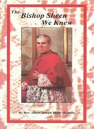 The Bishop Sheen We Knew