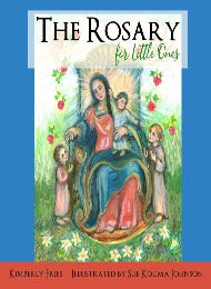 The Rosary For Little Ones
