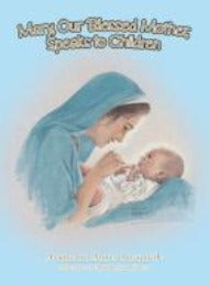 Mary, the Blessed Mother Speaks to Children