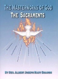 The Masterworks of God: The Sacraments