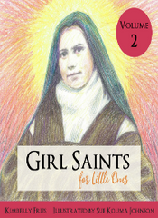 Girl Saints for Little Ones Volume 2