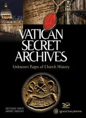 Vatican Secret Archives: Unknown Pages of Church History