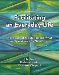 Facilitating an Everyday Life - Inclusion Press