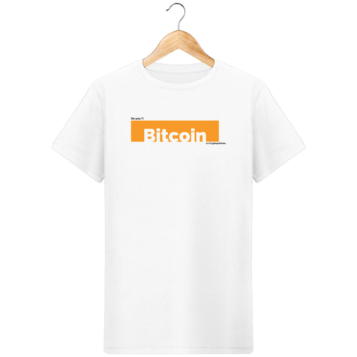 T-shirt Bitcoin Do you ?!