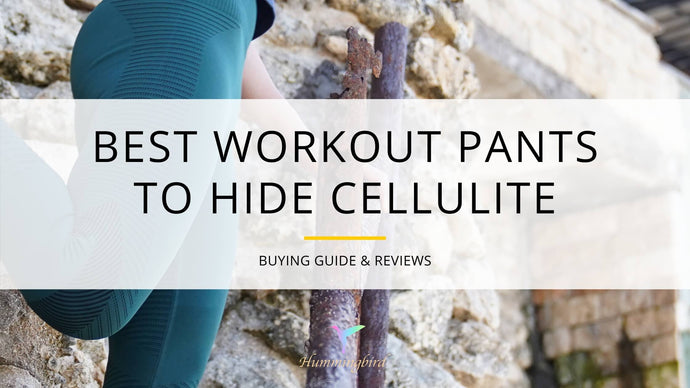 Best Workout Pants to Hide Cellulite - Buying Guide & Reviews